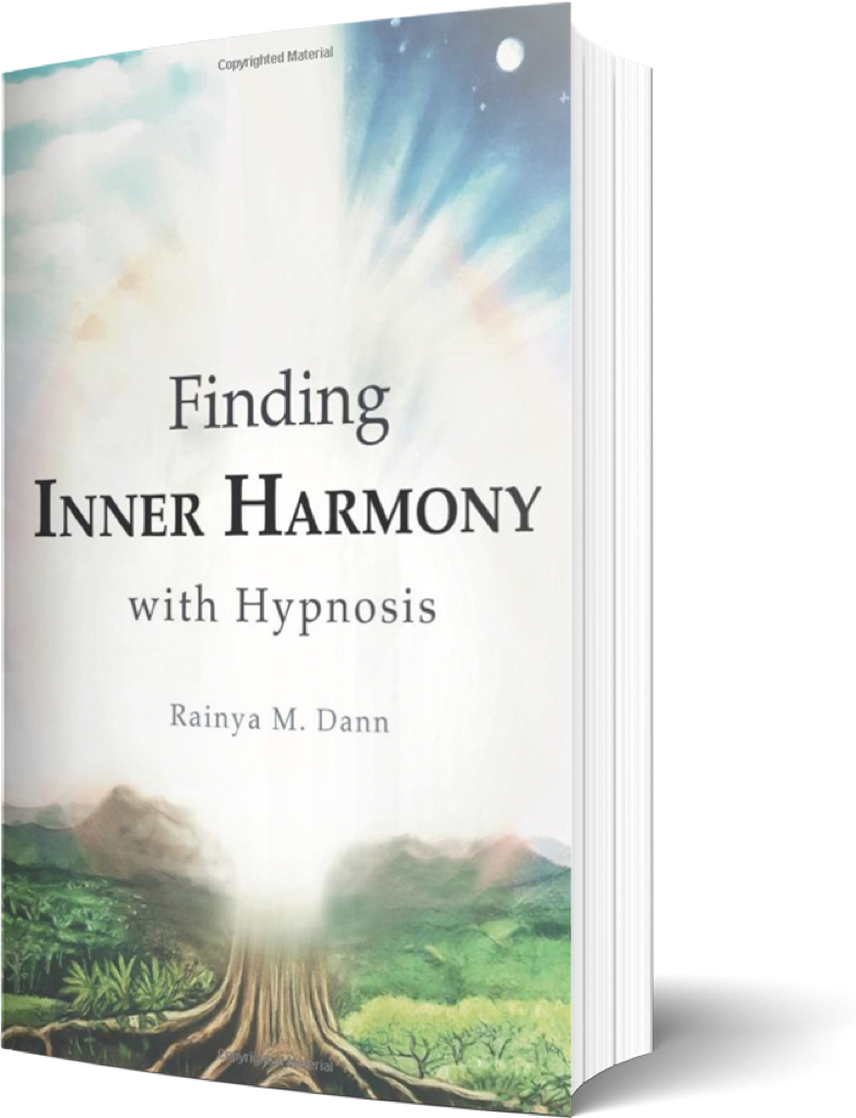 Finding Inner Harmony with Hypnosis Rainya M. Dann